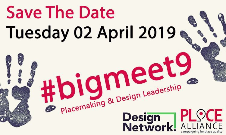 Big Meet 9: Placemaking and Design Leadership
